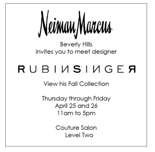 Neiman Marcus Beverly Hills features Rubin Singer