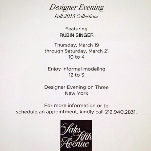 SAKS FIFTH AVENUE DESIGNER EVENING FALL 2015 COLLECTION FEATURING RUBINSINGER